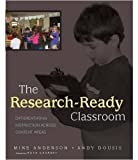 The Research-Ready Classroom, Mike Anderson and Andy Dousis, 0325009449