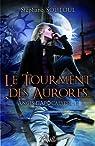 Anges d'Apocalypse, tome 1 : Le Tourment des Aurores par Soutoul