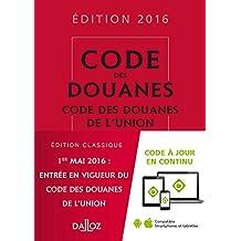 Code des Douanes, Code des Douanes de l'Union 2016
