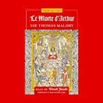 Le Morte d'Arthur | Sir Thomas Malory