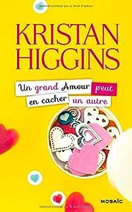 vignette de 'Un grand amour peut en cacher un autre (Kristan Higgins)'