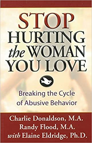 Amazon com: Stop Hurting the Woman You Love: Breaking the
