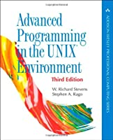 Advanced Programming in the UNIX Environment, 3rd Edition Front Cover