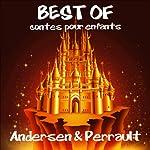 Les plus beaux contes pour enfants d'Andersen et de Perrault | Hans Christian Andersen,Charles Perrault