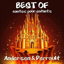 Les plus beaux contes pour enfants d'Andersen et de Perrault
