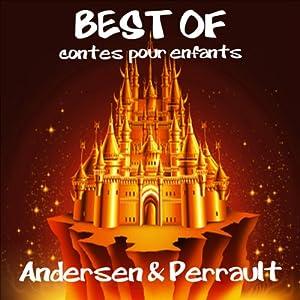 Les plus beaux contes pour enfants d'Andersen et de Perrault | Livre audio