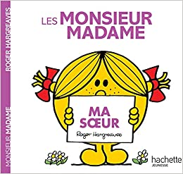 Les Monsieur Madame Ma Soeur Amazon Fr Roger Hargreaves