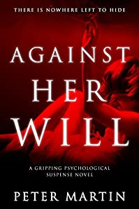 Against Her Will by Peter Martin ebook deal