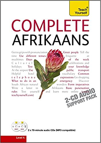 Complete Afrikaans Beginner to Intermediate Book and Audio Course: (Audio support only) Learn to read, write, speak and understand a new language with Teach Yourself (Teach Yourself Complete)