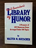 img - for Walt Buescher's Library of Humor book / textbook / text book