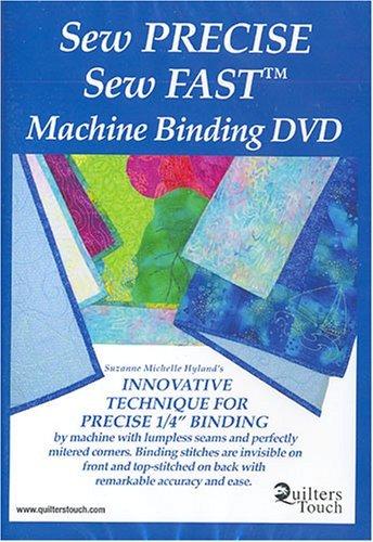 Sew Precise Sew Fast Machine Binding DVD by Suzanne Michelle Hyland