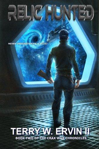 Relic Hunted (Crax War Chronicles) (Volume 2)