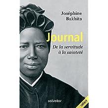 Journal de Bakhita: De la servitude à la sainteté (French Edition)