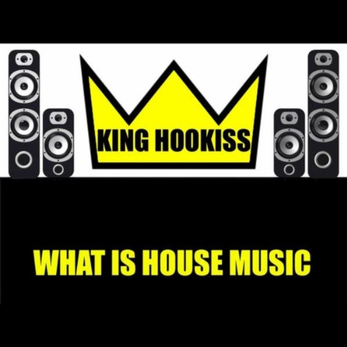 what is house music by king hookiss on amazon music