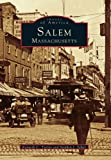 Salem (Images of America: Massachusetts)