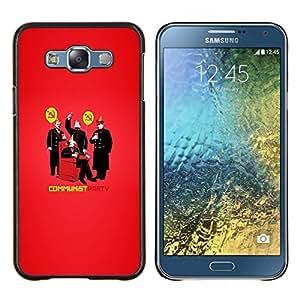 """Be-Star Único Patrón Plástico Duro Fundas Cover Cubre Hard Case Cover Para Samsung Galaxy E7 / SM-E700 ( Gracioso - Partido Comunista hilarante"""" )"""