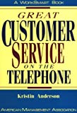 Great Customer Service on the Telephone, Kristin Anderson, 081447795X