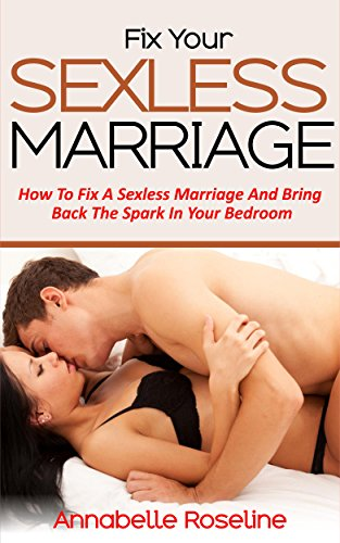 Can you fix a sexless marriage