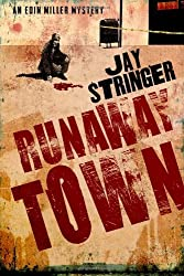 Runaway Town (An Eoin Miller Mystery Book 2) (English Edition)