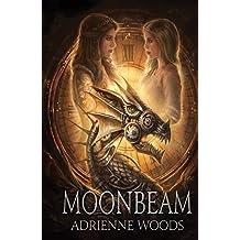 Moonbeam: a Dragonian Series Novel (The Beam Series Book 1)