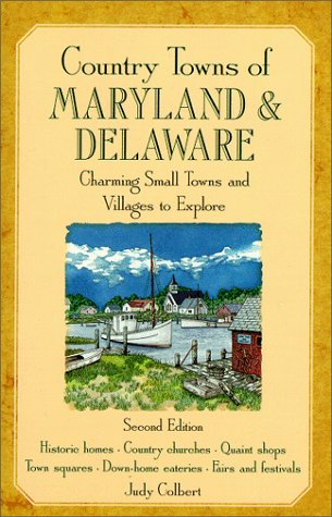 Country Towns Of Maryland And Delaware  Charming Small Towns And Villages To Explore