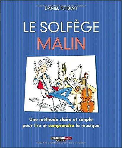 5ada23d6412147 Ebook magazine francais télécharger Le solfège malin by Daniel ...
