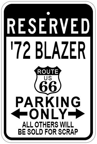 1972 72 CHEVY BLAZER Route 66 Aluminum Parking Sign - 12 x 18 Inches (Route Blazer 66)
