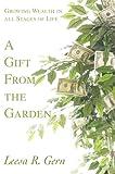 A Gift from the Garden, Leesa Gern, 059583017X