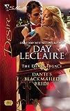 Dante's Blackmailed Bride (The Dante Legacy)