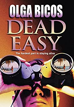 Dead Easy - Kindle edition by Olga Bicos. Romance Kindle