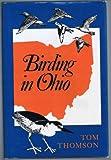 Birding in Ohio, Tom Thomson, 0253107350