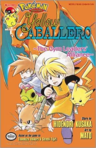 Buy pokemon yellow caballero the gym leaders alliance pokemon buy pokemon yellow caballero the gym leaders alliance pokemon adventures book online at low prices in india pokemon yellow caballero the gym leaders publicscrutiny Images