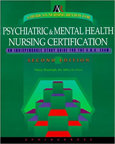 Read american nursing review for psychiatric and mental health nursin….
