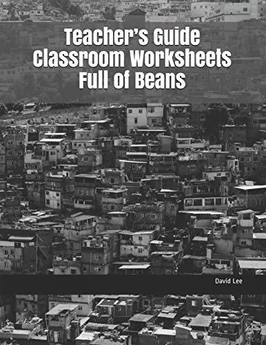 Teacher's Guide Classroom Worksheets Full of Beans