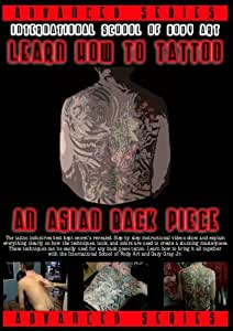 Learn How To Tattoo An Asian Back Piece - Step by Step Instructional DVD Video - Disc 1 of 2