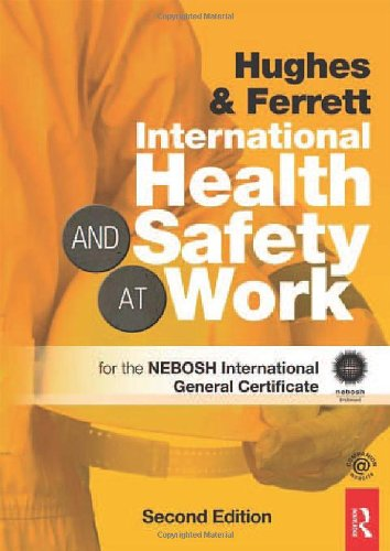 - International Health and Safety at Work: The Handbook for the NEBOSH International General Certificate