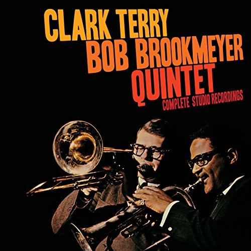 Clark Terry - Bob Brookmeyer Quintet: Complete Studio Recordings (Terry Clark Songs)