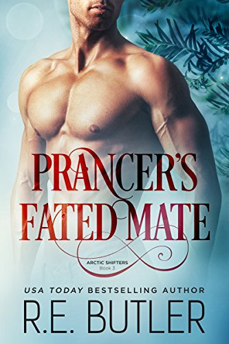 Prancer's Fated Mate (Arctic Shifters Book ()