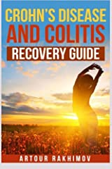 Crohn's Disease and Colitis Recovery Guide (Crohn's Disease and Ulcerative Colitis Books) Paperback