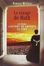 Le voyage de Ruth – tekijä: Donald Mc…