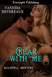 Bear With Me (Kalispell Shifters Book 7)