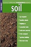 Organic Gardening Basics: Soil (Rodale Organic Gardening Basics)