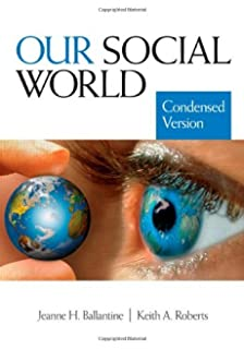 Test bank for our social world condensed an introduction to sociology….
