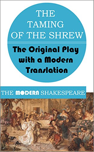 taming of the shrew modern day