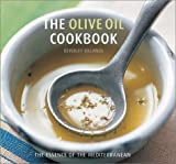 The Olive Oil Cookbook, Beverley Jollands, 0754811700