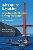 Enterprise Kayaking: Russian River Monterey