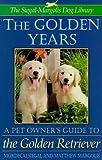 The Golden Years, Mordecai Siegal and Matthew Margolis, 0316790176