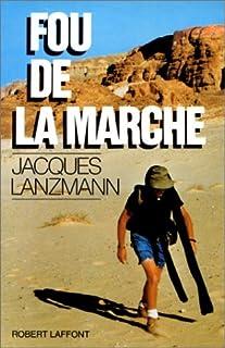 Fou de la marche, Lanzmann, Jacques