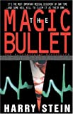 The Magic Bullet, Harry Stein, 0440613892