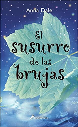 El susurro de las Brujas/ The Witches Murmur (Infantil Y Juvenil) (Spanish Edition): Anna Dale: 9788478889136: Amazon.com: Books